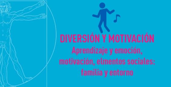 Diversión y Motivación